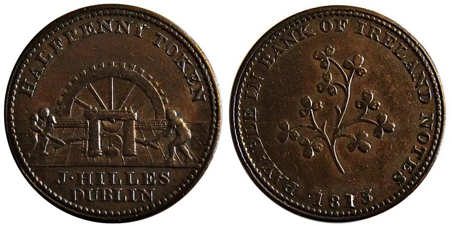 Dublin. Hille's Halfpenny Token. 1813  W. 1820